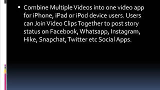 Merge Multiple Video Clips into One   Free iPhone App to Combine Videos Together