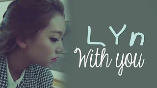 LYn - With you [Sub. Esp + Han + Rom]