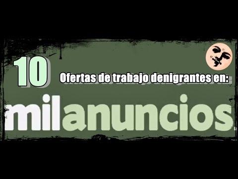 10 Ofertas de Trabajo denigrantes en Milanuncios.