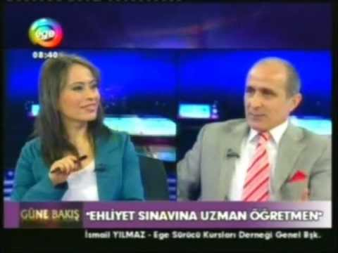 İSMAİL YILMAZ ''EGE TV SÜRÜCÜ EĞİTİM PROGRAMI 2. BÖLÜM