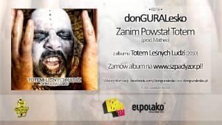 02. donGURALesko - ZANIM POWSTAŁ TOTEM (TOTEM LEŚNYCH LUDZI)