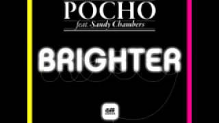 Brighter - Pocho ft. Sandy Chambers