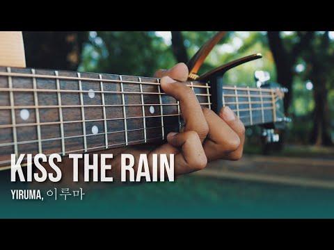 Kiss The Rain - Yiruma, (이루마) - Fingerstyle Guitar Cover