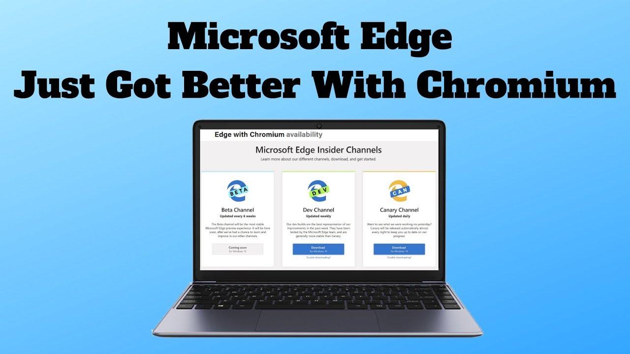 Microsoft Edge Just Got Better With Chromium