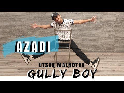 Azadi I Gully Boy I Utsav Malhotra Choreography I Ranveer Singh I Alia Bhatt I  DIVINE