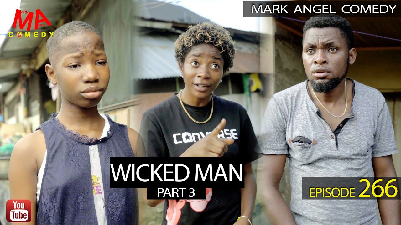 Download WICKED MAN Part 3 (Mark Angel Comedy) (Episode 266)
