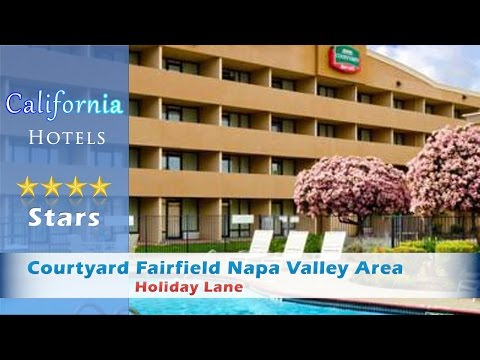 Courtyard Fairfield Napa Valley Area, Fairfield Hotels - Califonia