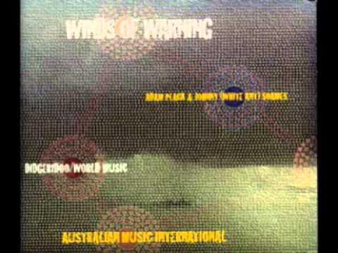 "Didgeridoo - Adam Plack &  Johnny ""White Ant"" Soames  - Winds of warning - 1994- (full album) ."