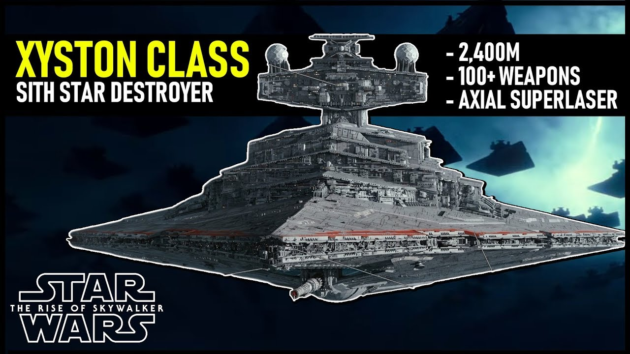 New Sith Star Destroyer The Xyston Class Full Breakdown Youtube