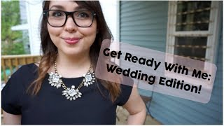 Get Ready With Me: Wedding Edition! Thumbnail