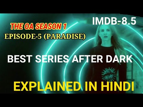Download The OA season 1 episode 5 Explained In Hindi