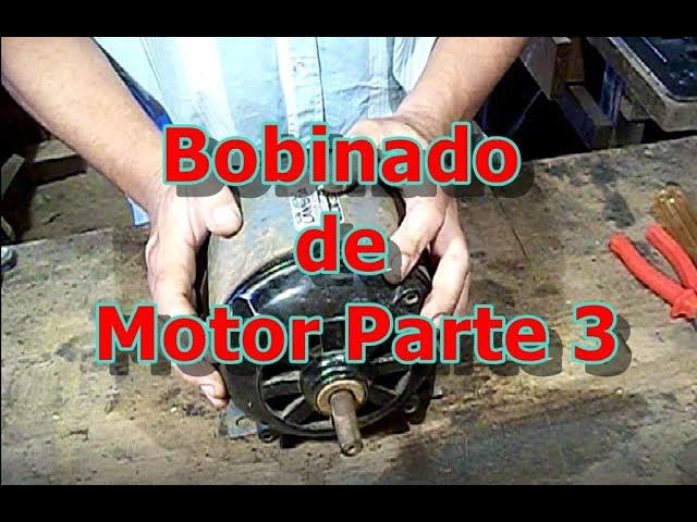 Bobinado de Motor Parte 3