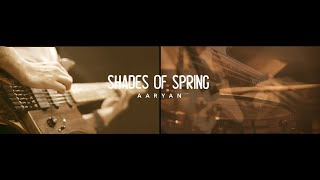 "Aaryan- ""Shades of Spring"" (Playthrough)"