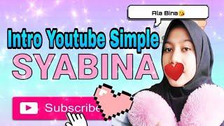 Cara buat intro Youtube simple|Bina