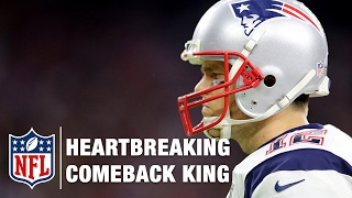 Tom Brady: The King of Comebacks and Heartbreaks | NFL