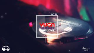 Yuga - You Got The Love (Original Mix)