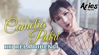 Camelia Putri - Ku Rela Dibenci (Remix) (Official Music Video with Lyric)