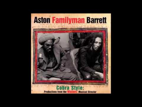 Aston Familyman Barrett  Cobra style  Full album