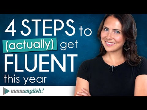 4 Steps To Become Fluent In English   2020 Goals ?