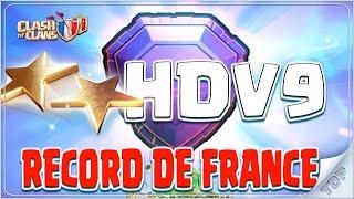 RECORD DE FRANCE HDV9 ! Apprenez à rusher Legende - Clash of Clans