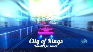 KarolPL Ft. tariN - City of Kings