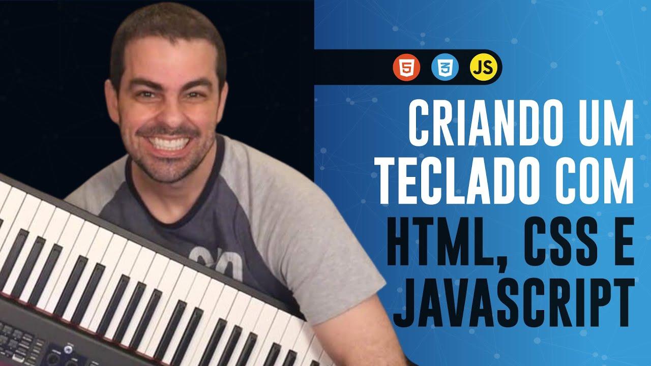 Criando um Teclado Com HTML, CSS e JavaScript