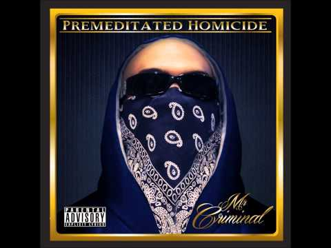 Mr. Criminal - Death Threats (from the album Premeditated Homicide)