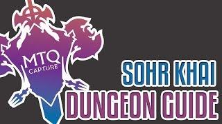 sohr khai dungeon guide