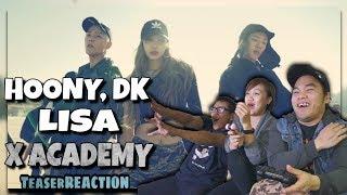 HOONY, DK, LISA x HITECH, CRAZY - X ACADEMY | Teaser VIDEO REACTION