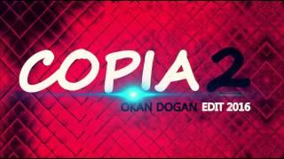 DJ OKAN DOGAN - COPIA 2 ( 2016 )