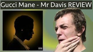 Gucci Mane - Mr. Davis REVIEW