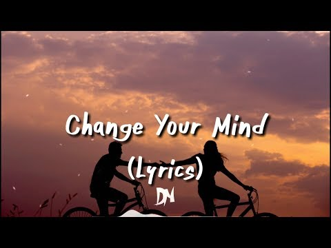 Eli - Change Your Mind (Lyrics)