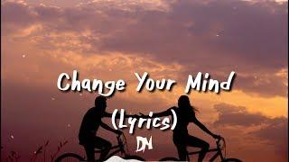 Eli - Change Your Mind (Lyrics)