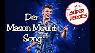 Der Mason Mount Song von Super Heroes