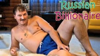 The Life of a Russian Billionaire