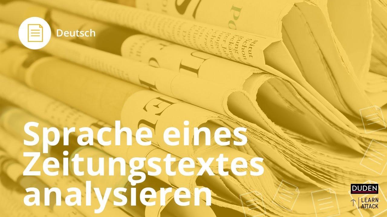 Sprache Eines Zeitungstextes Analysieren Deutsch Duden