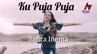 Download Lagu Safira Inema - Ku Puja Puja (DJ Santuy Full Bass) [OFFICIAL] mp3