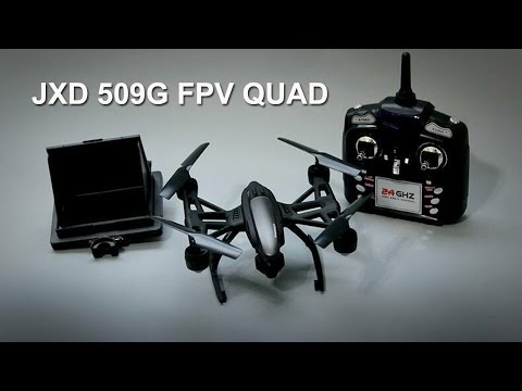 JXD 509G FPV Quadcopter [Unboxing A Beginner's FPV Trainer]