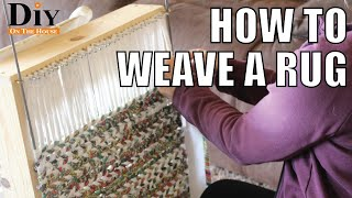 How To Weave a Rag Rug Using Scrap Fabric | Easy Rug Weaving 101
