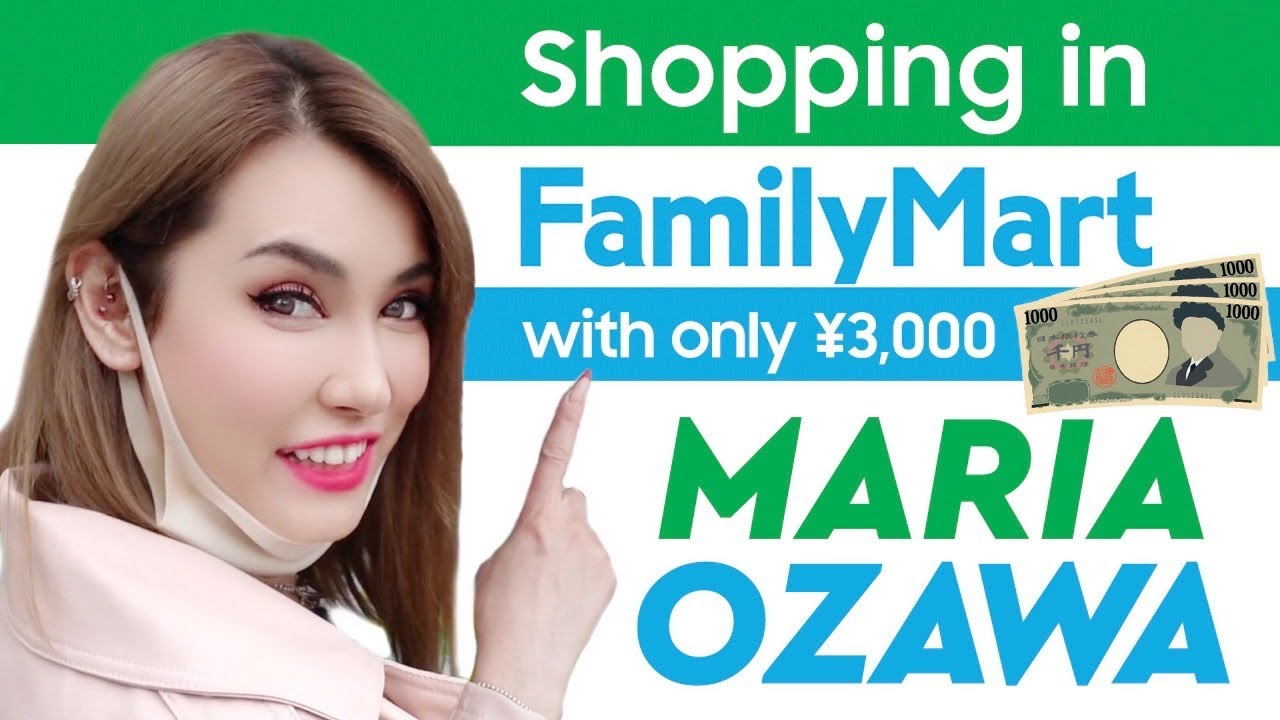 Maria Ozawa | Shopping in FamilyMart with only ¥3,000 (US$30)