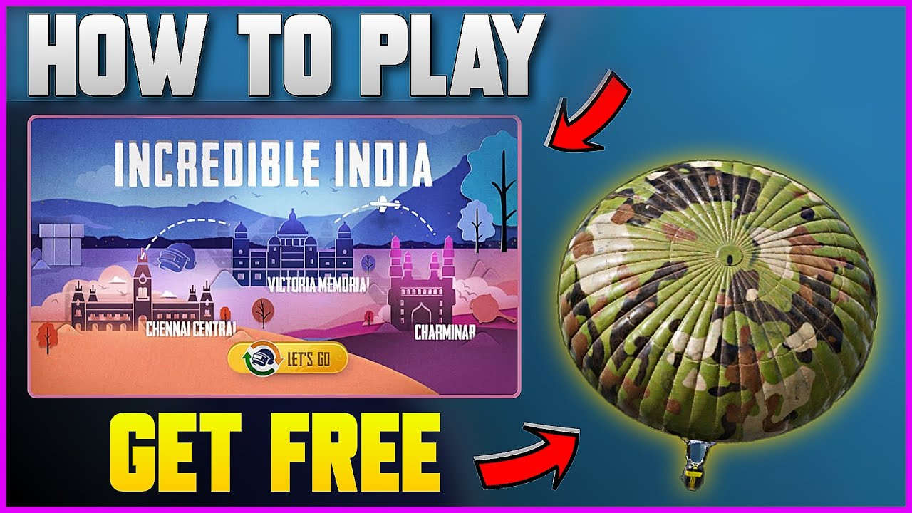 HOW TO PLAY INCREDIBLE INDIA EVENT IN PUBG MOBILE !! GET PERMANENT PARACHUTE SKIN