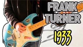 Frank Turner - 1933 Guitar Cover 1080P