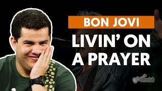 Livin On A Prayer - Bon Jovi (aula de guitarra)