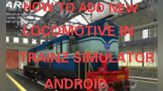 Download How To Add New Locomotive In Trainz Simulator Android MP3