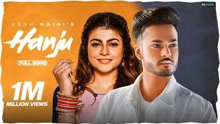Hanju : Arsh Maini (Official Video) Ar Deep | Latest Punjabi Songs 2020 | GK Digital
