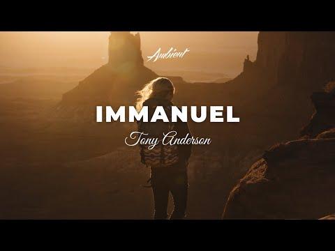 TonyAnderson - Immanuel