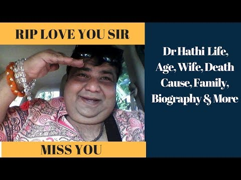 Taarak Mehta Ka Ooltah Chashma Dr Hathi  Life, Age, Wife, Death Cause, Family, Biography & More