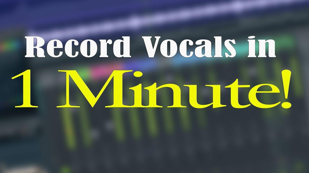 How to record vocals in fl studio 11