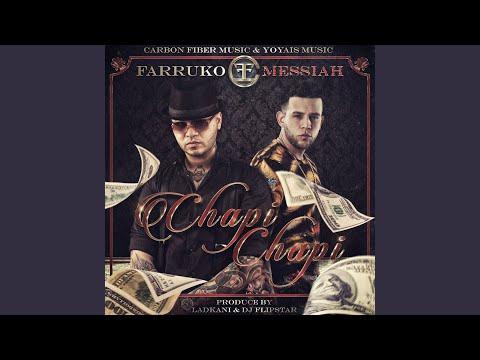 Chapi Chapi (feat. Messiah)