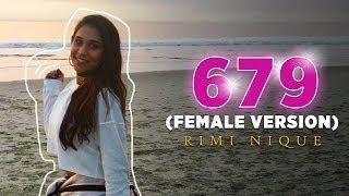 679 (Female Version) - Rimi Nique - Fetty Wap 679 ft. Remy Boyz